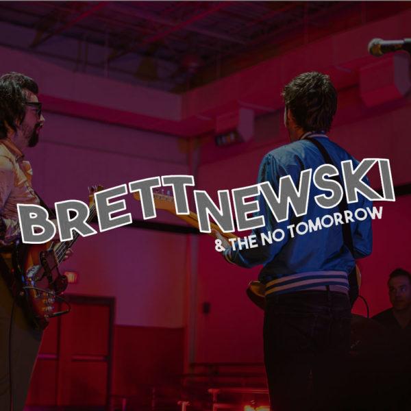 Brett Newski & The No Tomorrow